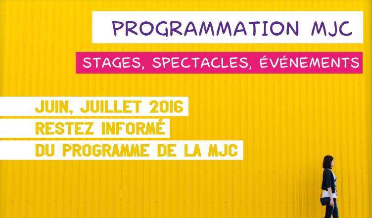 Programmation MJC juin juillet